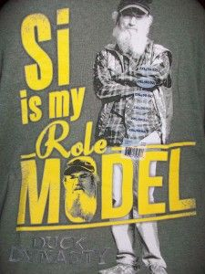 Get this quick from ebay. Si is my role model. Very funny. #duckdynasty #tshirts