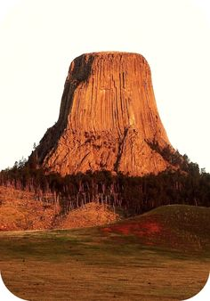 Devil's Tower- Wyoming. I want to road trip here.