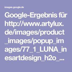 Google-Ergebnis für http://www.artylux.de/images/product_images/popup_images/77_1_LUNA_inesartdesign_h2o_white_gold.jpg