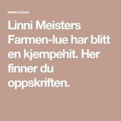 Linni Meisters Farmen-lue har blitt en kjempehit. Her finner du oppskriften.