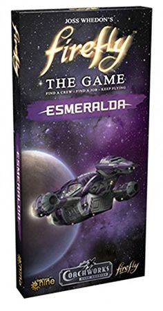 Battlefront Miniatures Firefly The Game: Esmerelda Expansion Board Game Board Game Online, Online Games, Building Games, Building A Deck, Board Games For Kids, Games To Play, Firefly Painting, Firefly Series, Battlefront Miniatures