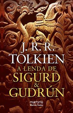 Livro A lenda de Sigurd e Gudrún - Épico e Fantasia - Linux Mall - Loja nerd e geek com Camisetas geek, Livros, Acessórios, Toys, etc