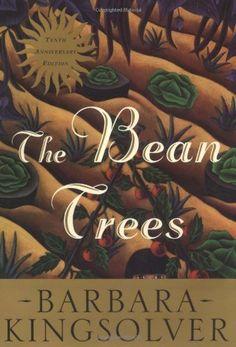The Bean Trees Anniversary Edition: A Novel by Barbara Kingsolver
