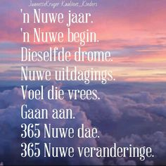 Happy Life Quotes, Happy New Year Quotes, Happy New Year Wishes, Quotes About New Year, Afrikaans Quotes, Inspirational Bible Quotes, New Year Images, Christian Inspiration, Birthday Wishes