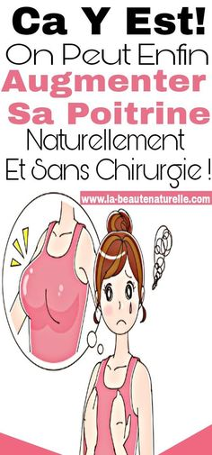 you can finally increase your breast naturally .- Ca y est! on peut enfin augmenter sa poitrine naturellement et sans chirurgie ! you can finally increase your breast naturally and without surgery! Vaseline Beauty Tips, Beauty Games, Operation, Alcohol Free Toner, Maquillaje Halloween, Anti Cellulite, Girls World, Wash Your Face, Beauty Recipe