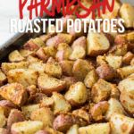 These Parmesan Roasted Potatoes are a super simple and easy side dish! Perfect with any meal!