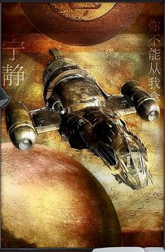 """In the center of the plot is the adventures of a group of smugglers, the crew of the interplanetary ship """"Serenity"""". Firefly Series, Firefly Art, Firefly Serenity, Joss Whedon, Sci Fi Movies, Sci Fi Fantasy, Sci Fi Art, Vintage Movies, Science Fiction"""