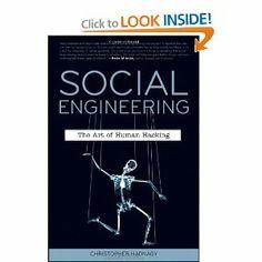Social Engineering: The Art of Human Hacking [Paperback]