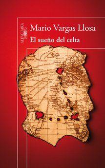 'El Sueño del Celta' by Mario Vargas Llosa