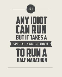 13.1 It Takes a Special Kind of Idiot to Run by StephLawsonDesign