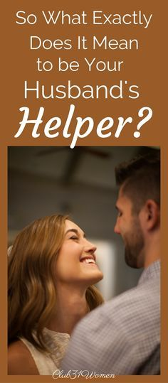 "What's the biblical concept behind Eve being created as her husband's ""helper""? And does this still apply today? You might find the answer both surprising and very encouraging.... .~ Club31Women"