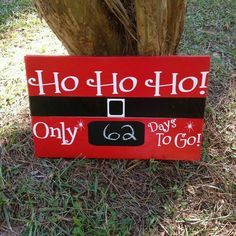 Ho Ho Ho Only Days Until Christmas Chalkboard Countdown Distressed wood - Designs by K and J Pallet Christmas, Christmas Chalkboard, Christmas Signs Wood, Holiday Signs, Christmas Art, Christmas Projects, Winter Christmas, Christmas Decorations, Days Till Christmas