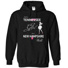 (Tshirt Choice) TENNESSEE GIRL IN NEW HAMPSHIRE WORLD [Hot Discount Today] Hoodies Tee Shirts