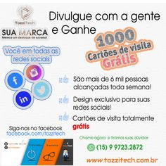 Divulgue e ganhe!   1000 Cartões + Clientes + Sucesso!    #sucesso #sejavisto #tozzitech #publicidade  #marketing