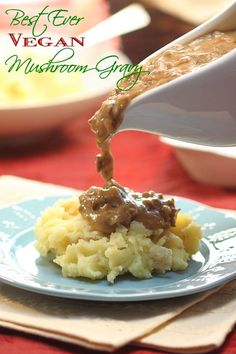 Best Ever Vegan Mushroom Gravy. This is the first thing to disappear on Thanksgiving!