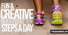 A Creative and Fun Way to Hit 10k Steps a Day