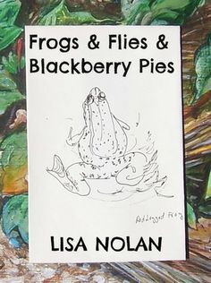 Frogs & Flies & Blackberry Pies (A Short Fiction Middle Grade Reader): Eleven-year-old Johnny lives with his father in a Northwestern rural town. Little does he know how much his life will change after just one night; or that he'll make friends with a girl; get chased by a mad man; rescued by a taco trailer; and become a local hero. But we're getting ahead of his story. First he'll need to tell you about the camping trip... and the wolf.