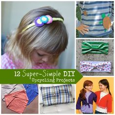 Upcycled Clothing: 12 Super-Simple Projects, including Turn a Shirt into a Pillow without Sewing!