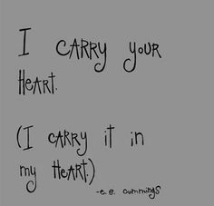 i carry your heart i carry it in my heart