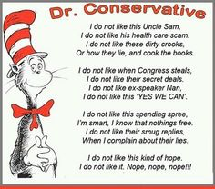 Dr. Conservative. Perfect!