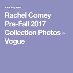 Rachel Comey Pre-Fall 2017 Collection Photos - Vogue