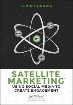Satellite Marketing provides a complete understanding of social media and a proven process to create an actionable strategic plan that is based on goals. Readers will learn why successful marketing ha