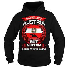 Austria Is Where My Heart Belongs Country Tshirt #gift #ideas #Popular #Everything #Videos #Shop #Animals #pets #Architecture #Art #Cars #motorcycles #Celebrities #DIY #crafts #Design #Education #Entertainment #Food #drink #Gardening #Geek #Hair #beauty #Health #fitness #History #Holidays #events #Home decor #Humor #Illustrations #posters #Kids #parenting #Men #Outdoors #Photography #Products #Quotes #Science #nature #Sports #Tattoos #Technology #Travel #Weddings #Women