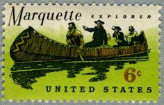 Stamp USA 1968 - Father Jacques Marquette S.J. (1637 – 1675) aka Père Marquette was a French Jesuit missionary who founded Michigan's first European settlement, Sault Ste. Marie. (Ontario & Michigan) In 1673 Father Marquette and Louis Jolliet were the first Europeans to explore and map the northern portion of the Mississippi River.