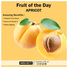 Amazing benefits from Apricot. Include this in your daily diet. #HarishShetty #Aharveda #FruitOfTheDay #Apricot #Fruit #Healthy #Vitamin