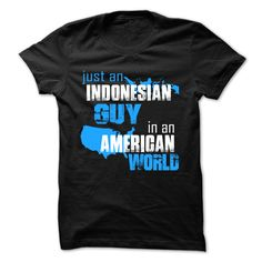 Nice T-shirts [Best Price] Just An Indonesian Guy In An American World - (3Tshirts)  Design Description: Are you a An Indonesian Guy  If you don't fully love this design, you'll SEARCH your favourite one by means of using search bar on the header.... -  #shirts - http://tshirttshirttshirts.com/automotive/best-price-just-an-indonesian-guy-in-an-american-world-3tshirts.html Check more at…