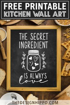 Free chalkboard style printable for your kitchen - the secret ingredient is always love! The design features the quote and a mason jar in a rustic farmhouse style. Chalkboard Art Kitchen, Chalkboard Stencils, Kitchen Letters, Kitchen Wall Quotes, Chalkboard Wall Art, Chalkboard Designs, Kitchen Wall Art, Diy Kitchen Decor, Funny Kitchen Quotes
