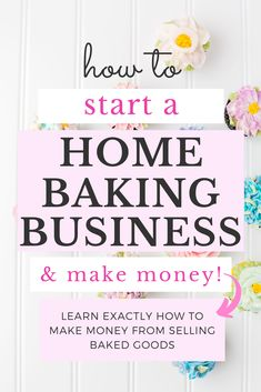 Learn how to start a home baking business and make money by baking at home! This guide will give you all the information you need to start your home bakery and make money doing so. I owned a succesful… Home Bakery Business, Baking Business, Catering Business, Creating A Business, Business Tips, Business Motivation, Business Quotes, Home Baking, Baking Tips