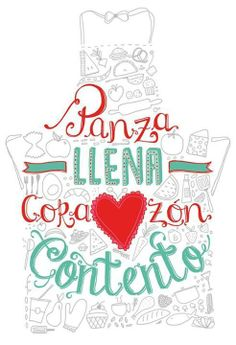 """Panza llena, corazón contento."" #frases Foto Transfer, Mr Wonderful, Food Quotes, Spanish Quotes, Coffee Shop, Inspirational Quotes, Positivity, Letters, Thoughts"