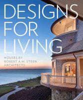 Designs For Living by Robert A. M. Stern