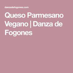 Queso Parmesano Vegano | Danza de Fogones