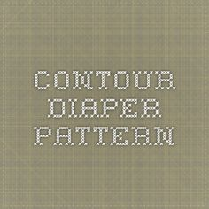 contour diaper pattern Cloth Diaper Covers, Cloth Diapers, Cloth Pads, Diapering, Baby Ideas, Contour, Birth, Fabric, Clothing