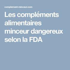 Les compléments alimentaires minceur dangereux selon la FDA