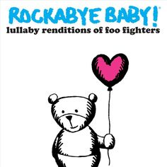 Various Artists - Rockabye Baby: Lullaby Renditions of Foo Fighters (CD)