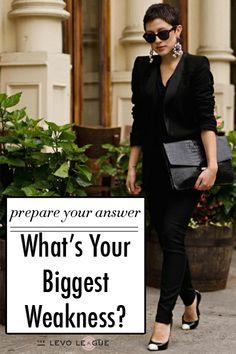 what's your biggest weakness. Job interview prep