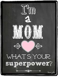 My superpowers!  Thank your Mom! Memory Keepers ~ Origami Owl Living Lockets ~ Bren Yule