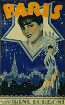 A film, Paris, from starring Irene Bordoni, an authentic chanteuse from the Paris music Halls! A talking picture, shot in Technicolor in the USA; the film in Technicolor from warner Brothers. The myth of Paris is international. Old Film Posters, Cinema Posters, Vintage Posters, Vintage Photos, France Eiffel Tower, Paris Poster, Old Hollywood Movies, Comedy Films, Love Movie