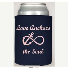 Check out this item in my Etsy shop https://www.etsy.com/listing/236818590/love-anchors-the-soul-wedding-coozies