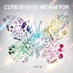 cute is what we aim for <3