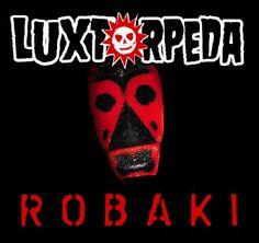 Luxtorpeda - Robaki