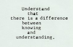 knowing and understanding
