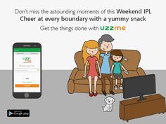 The combination of a delectable Snack while watching your favourite IPL cricketing action is a great idea. What if the match is already started and you don't want to miss a moment to get some snack? Don't worry, get the yummy street food by finding from UzzMe App #UzzMe #PlayStoreApp #Weekend #IPL