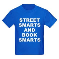 Children's dark color royal blue t-shirt with Street Smarts And Book Smarts theme. In most cases the average person either has street smarts or book smarts. When someone has both they have an advantage in society. Available in black, red, navy blue, royal blue, purple; kids x-small, kids small, kids medium, kids large, kids x-large for only $23.99. Go to the link to purchase the product and to see other options – http://www.cafepress.com/stsmarts