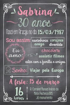 arte digital convite feminino. Lettering Tutorial, I Party, Chalkboard, Birthdays, Male Birthday, 30th Birthday, 40 Years, Thirty Birthday, Digital Art