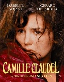 """""""Camille Claudel"""" I like this movie so much."""