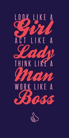 Rules of a lady boss!